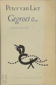 Gegroet o... - Pieter van Lier (ISBN 9789029056922)