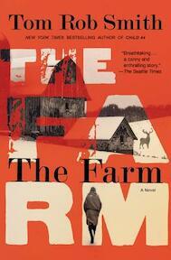 The Farm - Tom Rob Smith (ISBN 9781455551064)