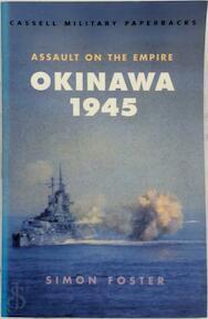 Okinawa 1945 - Simon Foster (ISBN 9780304351725)