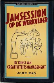 Jamsession op de werkvloer - J. Kao (ISBN 9789025409692)