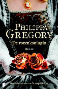 De rozenkoningin - Philippa Gregory (ISBN 9789022555477)