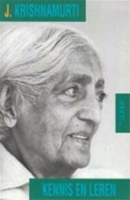Krishnamurti over... kennis en leren - J. Krishnamurti, Ananto Dirksen (ISBN 9789069634975)