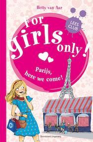 Parijs here we come! - Hetty van Aar (ISBN 9789002247248)