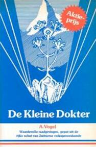 De kleine dokter - A. Vogel (ISBN 9789021836829)