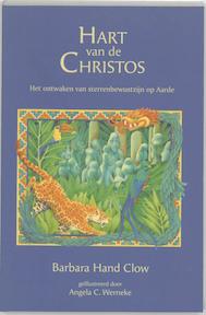 Kronieken van de Geest / 2 Hart van de Christos - Barbara Hand Clow (ISBN 9789077463017)