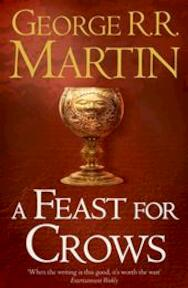 Song of ice and fire (04 nw edn): feast for crows - Martin G (ISBN 9780007447862)