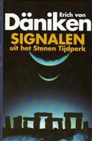 Signalen uit het stenen tijdperk - Erich von Däniken (ISBN 9789024518371)