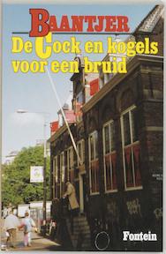 De Cock en kogels voor een bruid - A.C. Baantjer, Appie Baantjer (ISBN 9789026106057)