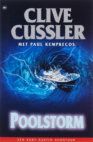 Poolstorm - Clive Cussler, Paul Kemprecos (ISBN 9789044319699)