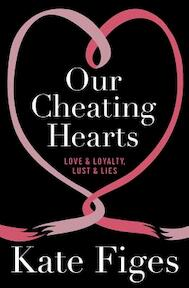 Our Cheating Hearts - Kate Figes (ISBN 9781844087297)