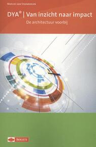 DYA van inzicht naar impact - Marlies van Steenbergen (ISBN 9789075414660)