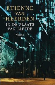 In de plaats van liefde - E. van Heerden (ISBN 9789023419181)