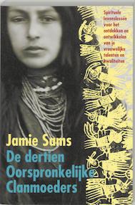 De Dertien Oorspronkelijke Clanmoeders - Jamie Sams (ISBN 9789069637273)