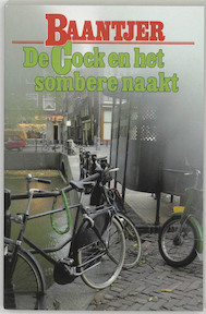 De Cock en het sombere naakt - Albert Cornelis Baantjer, Appie Baantjer (ISBN 9789026101564)