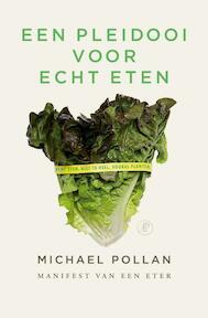Pleidooi voor echt eten - Michael Pollan (ISBN 9789029566339)