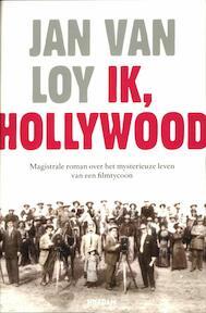 Ik, Hollywood - Jan van Loy (ISBN 9789046810385)