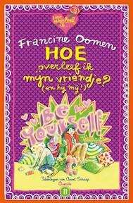Hoe overleef ik mijn vriendje? (en hij mij!) - Francine Oomen (ISBN 9789045113722)