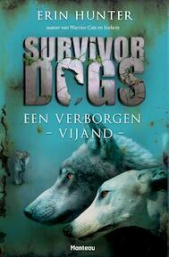 Survivor dogs - Erin Hunter (ISBN 9789022331149)