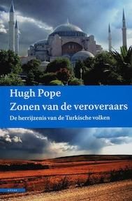 Zonen van de veroveraar - Hugh Pope (ISBN 9789045015774)