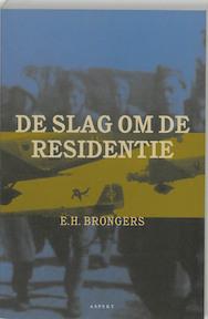 De slag om de residentie - Eppo Hero Brongers (ISBN 9789059111387)