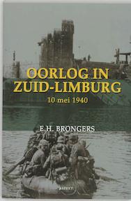 Oorlog in Zuid-Limburg 10 mei 1940 - Eppo Hero Brongers (ISBN 9789059112902)