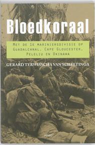 Bloedkoraal - Gerard Terwisscha van Scheltinga (ISBN 9789059119789)