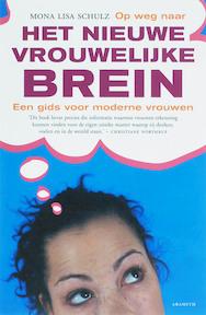 Het nieuwe vrouwelijke brein - M.L. Schulz (ISBN 9789068342109)