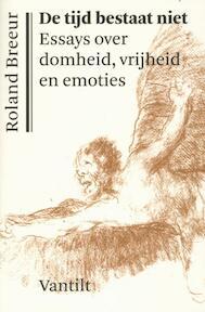 De tijd bestaat niet - Roland Breeur (ISBN 9789460040924)