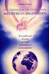 De leringen en visies van meesters en ingewijden - M. Timmers (ISBN 9789065561503)