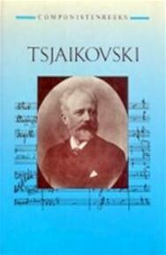 Tsjaikovski - J. van [red.] Leeuwen (ISBN 9789025720292)