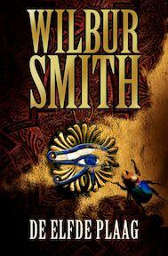 De elfde plaag - Wilbur Smith (ISBN 9789022546574)