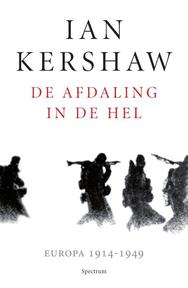 De afdaling in de hel - Ian Kershaw (ISBN 9789000346967)