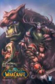 World of Warcraft 1 - Walter Simonson (ISBN 9781401218362)