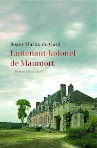 Luitenant-Kolonel de Maurmort - R. Martin Du Gard (ISBN 9789029074940)