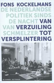 Van verzuiling tot versplintering - Fons Kockelmans (ISBN 9789061007081)