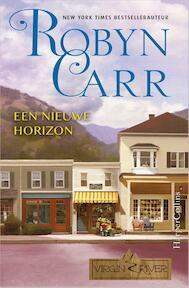 Een nieuwe horizon - Robyn Carr (ISBN 9789402708202)