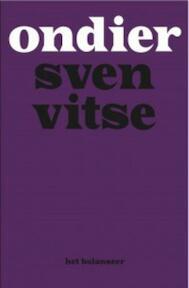 Ondier - Sven Vitse (ISBN 9789079202348)