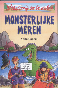 Monsterlijke meren - Anita Ganeri (ISBN 9789020605389)