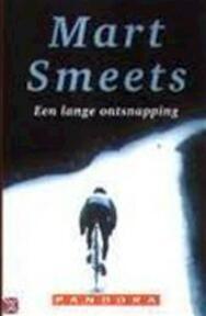 Een lange ontsnapping - M. Smeets (ISBN 9789025497460)