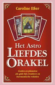 Het Astro Liefdes Orakel + 69 full-colour kaarten - C. Esser (ISBN 9789063786243)