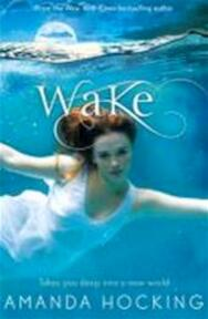 Wake - Amanda Hocking (ISBN 9781447205722)