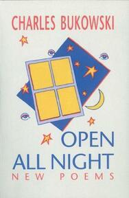 Open All Night - Charles Bukowski (ISBN 9781574231359)