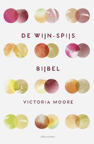 De wijn-spijsbijbel - Victoria Moore (ISBN 9789045034690)