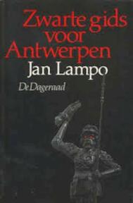 Zwarte gids voor Antwerpen - Jan Lampo (ISBN 9789063711818)