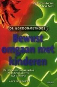 Bewust omgaan met kinderen - Thomas Gordon, Noël Burch (ISBN 9789043905947)