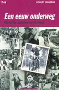 Een eeuw onderweg - R. Janssens (ISBN 9789055018475)