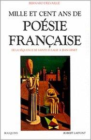Mille et cent ans de poésie française - Bernard Delvaille (ISBN 9782221059821)