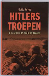 Hitlers Troepen - Guido Knopp (ISBN 9789002231650)