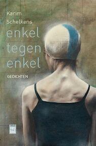 Enkel tegen enkel - Karim Schelkens (ISBN 9789460015878)