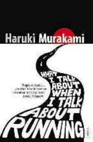 What I Talk About When I Talk About Running - Haruki Murakami (ISBN 9780099532538)